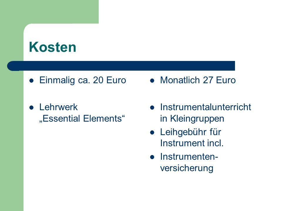 "Kosten Einmalig ca. 20 Euro Lehrwerk ""Essential Elements"