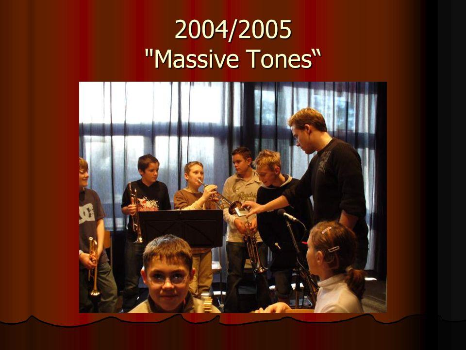 2004/2005 Massive Tones Massive Tones