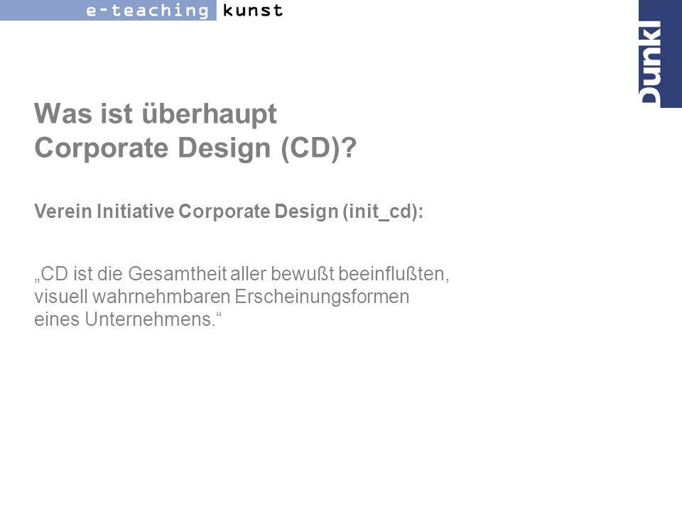 Was ist überhaupt Corporate Design (CD)