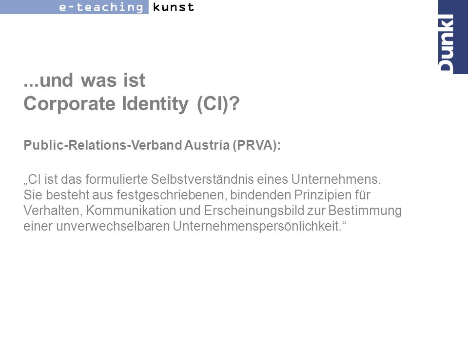 ...und was ist Corporate Identity (CI)
