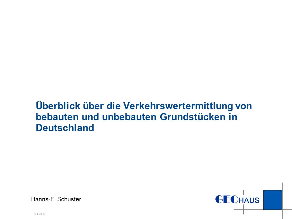 Überblick über die Verkehrswertermittlung von bebauten und unbebauten Grundstücken in Deutschland