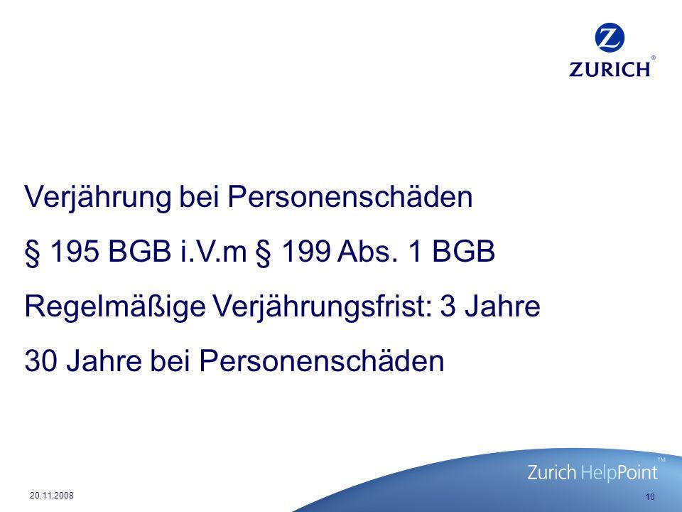 Verjährung bei Personenschäden § 195 BGB i.V.m § 199 Abs. 1 BGB