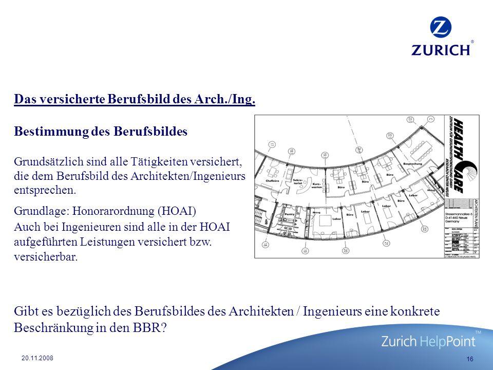 Das versicherte Berufsbild des Arch./Ing. Bestimmung des Berufsbildes