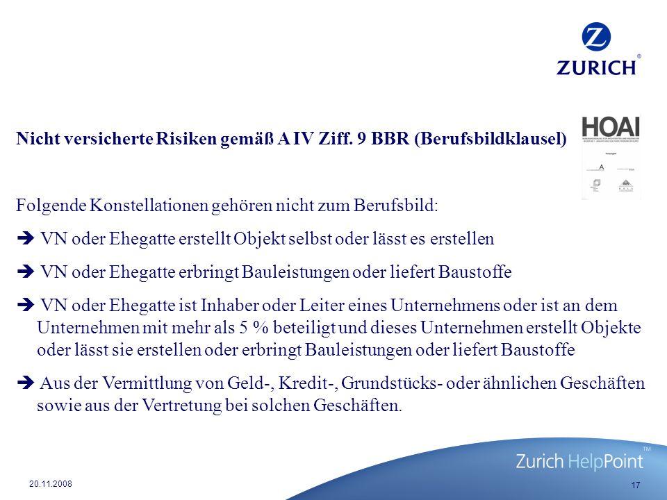 Nicht versicherte Risiken gemäß A IV Ziff. 9 BBR (Berufsbildklausel)