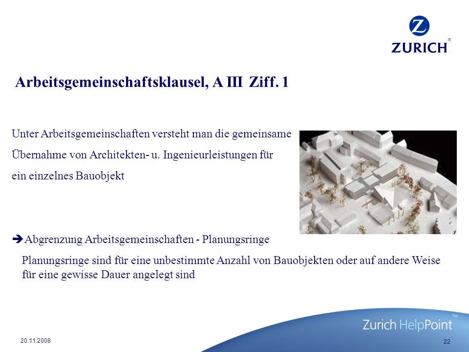 Arbeitsgemeinschaftsklausel, A III Ziff. 1