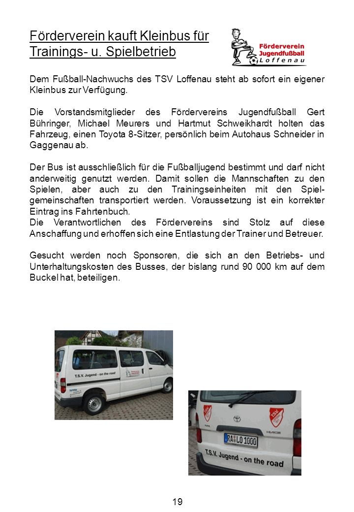 Förderverein kauft Kleinbus für Trainings- u. Spielbetrieb
