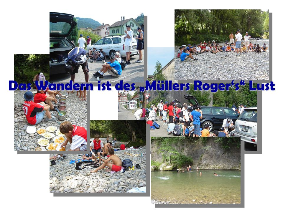 """Das Wandern ist des """"Müllers Roger's Lust"""