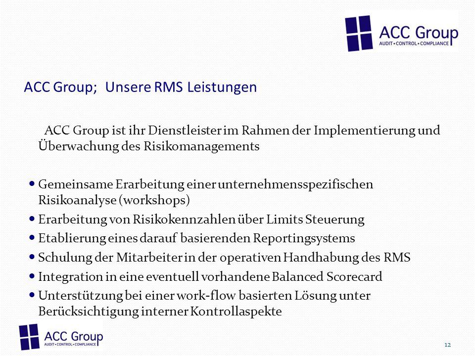 ACC Group; Unsere RMS Leistungen
