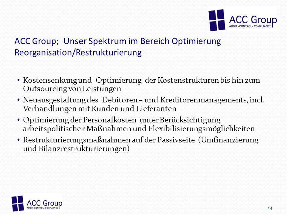 ACC Group; Unser Spektrum im Bereich Optimierung Reorganisation/Restrukturierung