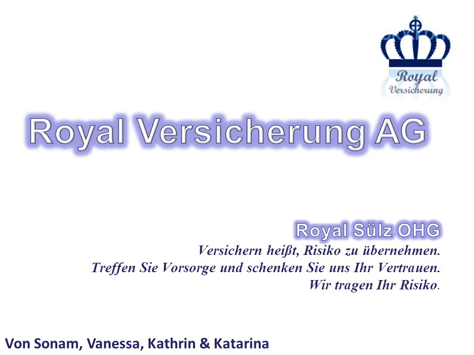Royal Versicherung AG Royal Sülz OHG