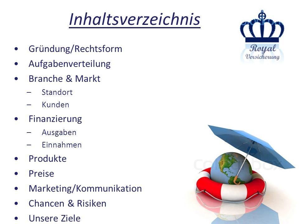 Inhaltsverzeichnis Gründung/Rechtsform Aufgabenverteilung