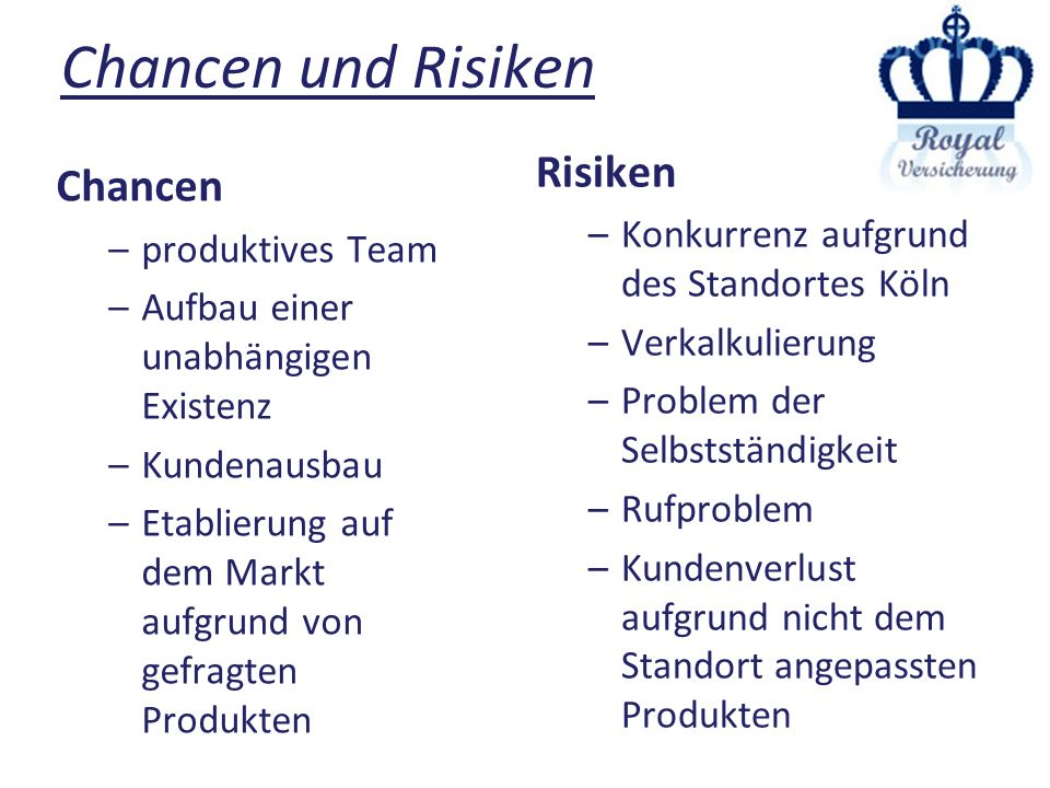 Chancen und Risiken Chancen Risiken produktives Team