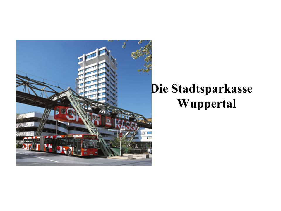 Die Stadtsparkasse Wuppertal