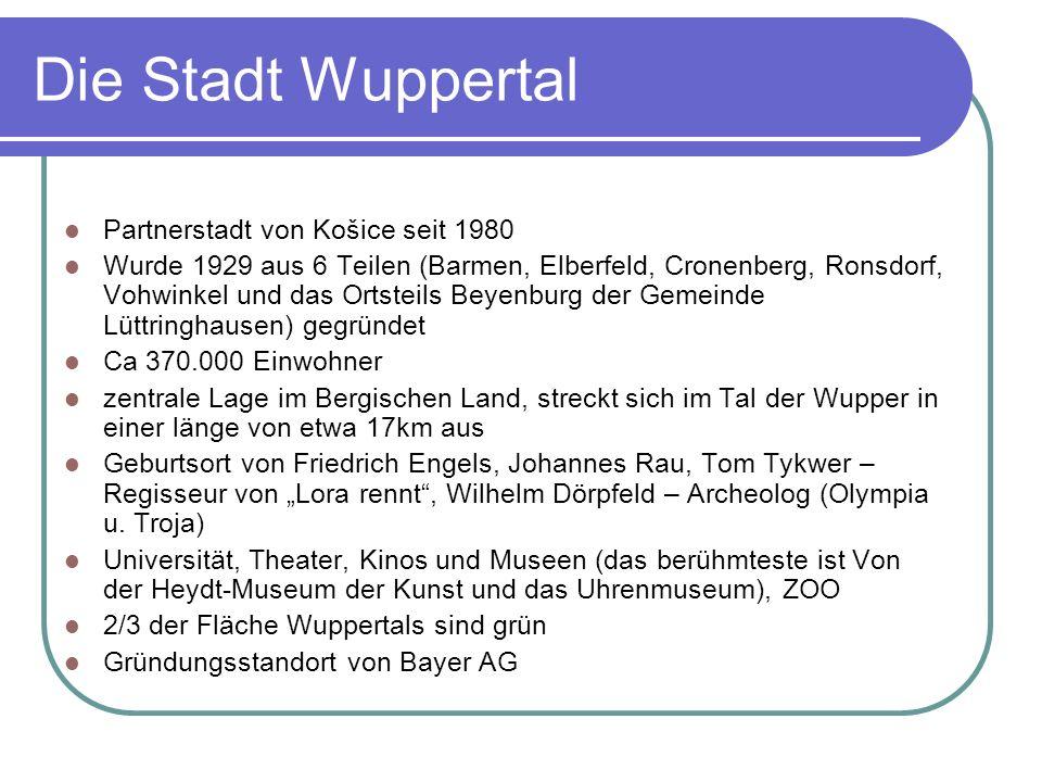 Die Stadt Wuppertal Partnerstadt von Košice seit 1980