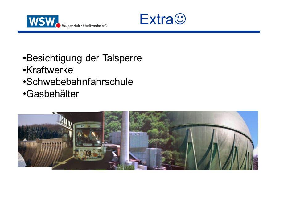 Extra Besichtigung der Talsperre Kraftwerke Schwebebahnfahrschule