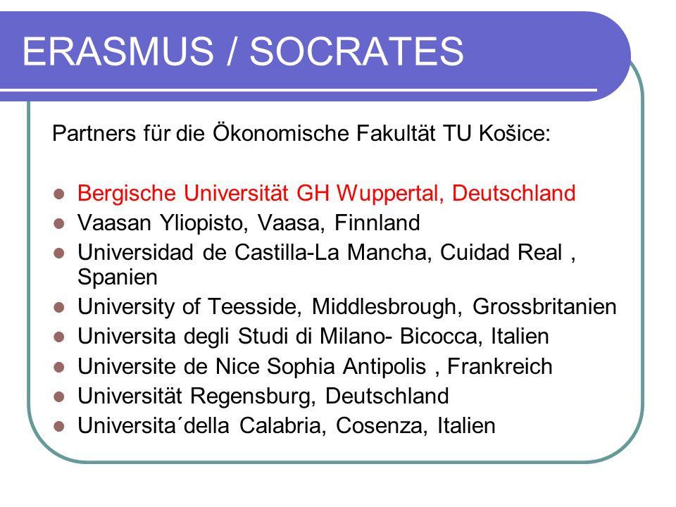 ERASMUS / SOCRATES Partners für die Ökonomische Fakultät TU Košice: