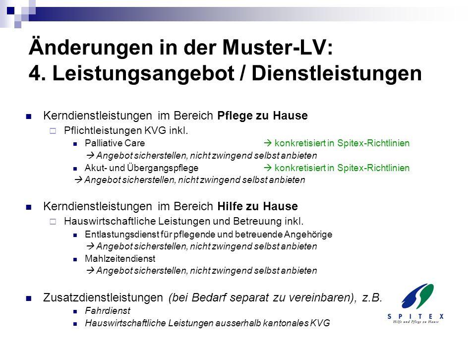 Änderungen in der Muster-LV: 4. Leistungsangebot / Dienstleistungen