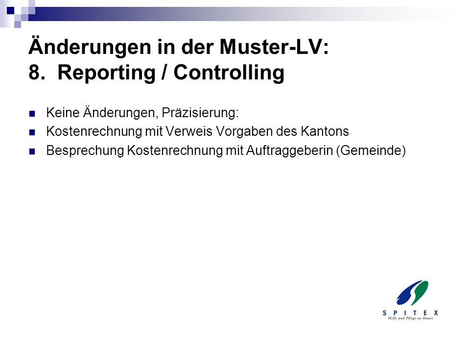 Änderungen in der Muster-LV: 8. Reporting / Controlling