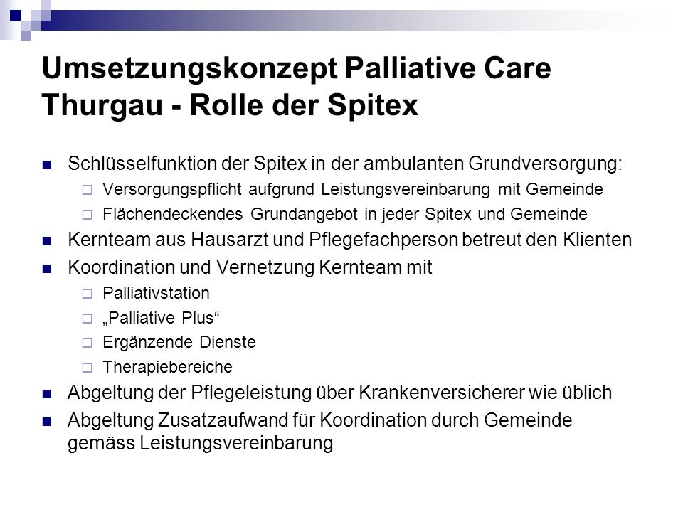 Umsetzungskonzept Palliative Care Thurgau - Rolle der Spitex