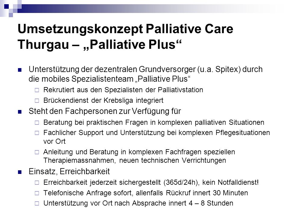 "Umsetzungskonzept Palliative Care Thurgau – ""Palliative Plus"