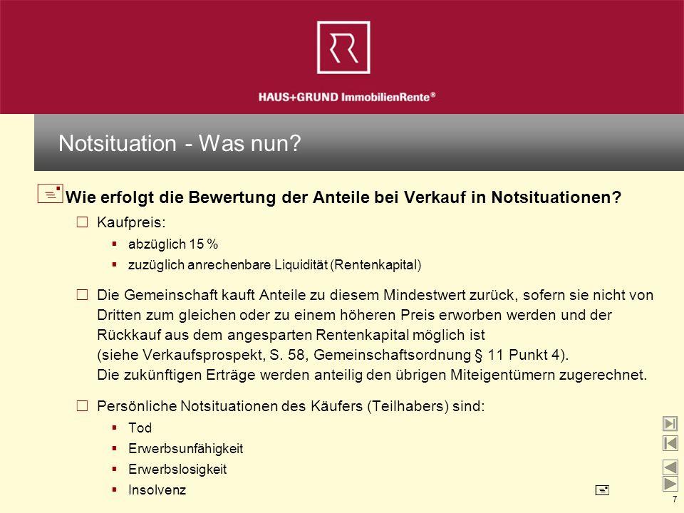 Notsituation - Was nun Wie erfolgt die Bewertung der Anteile bei Verkauf in Notsituationen Kaufpreis: