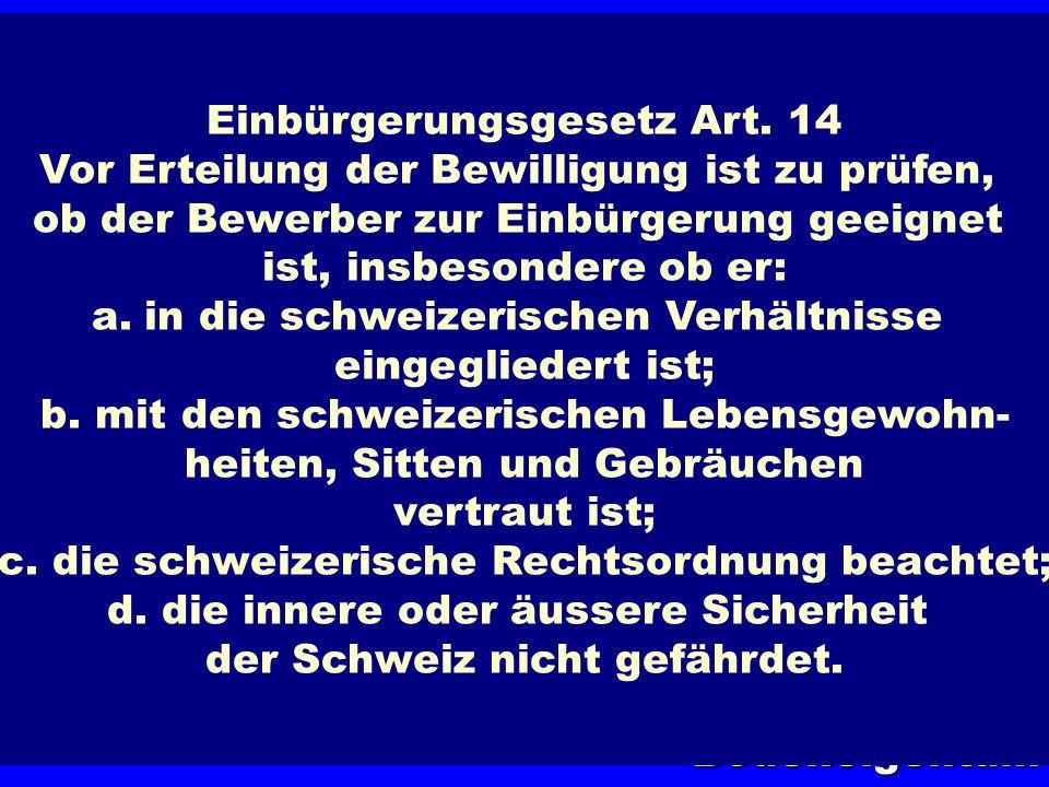 Einbürgerungsgesetz Art. 14