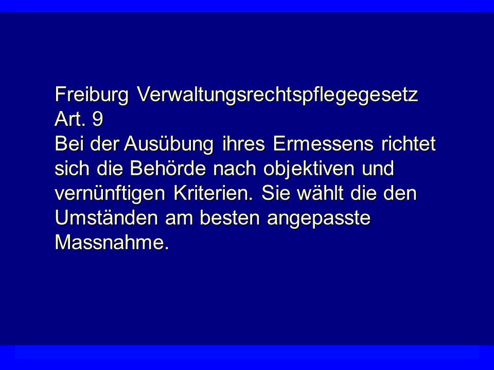 Freiburg Verwaltungsrechtspflegegesetz Art. 9