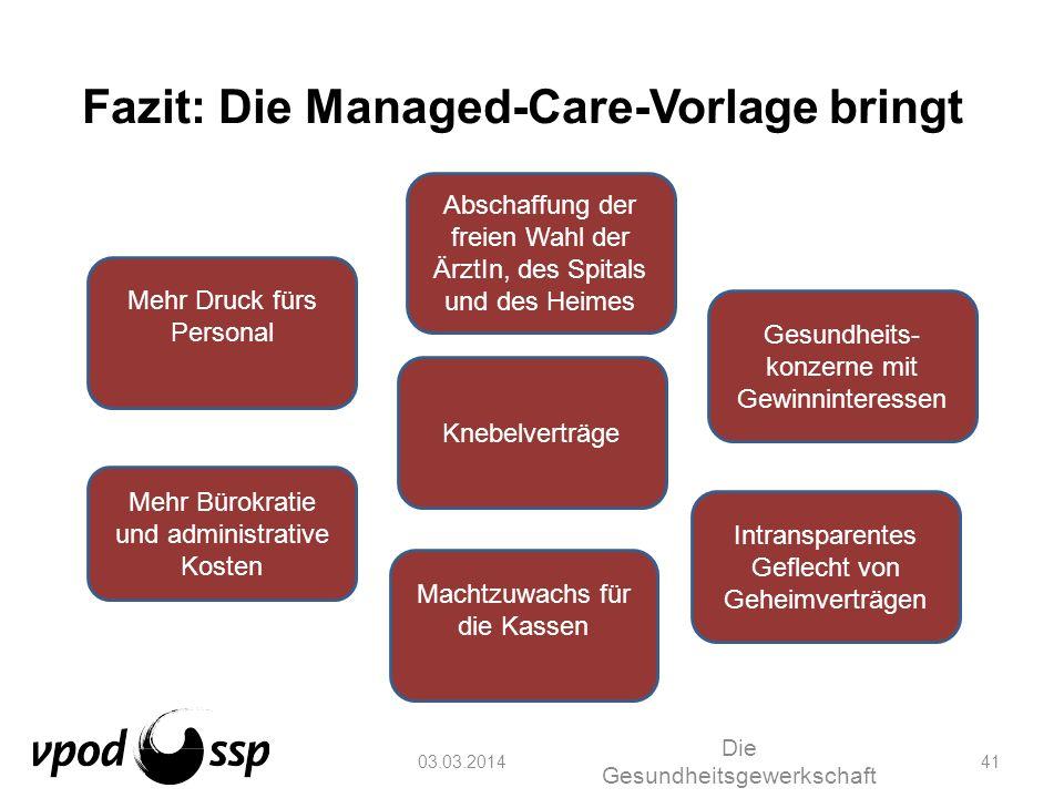 Fazit: Die Managed-Care-Vorlage bringt