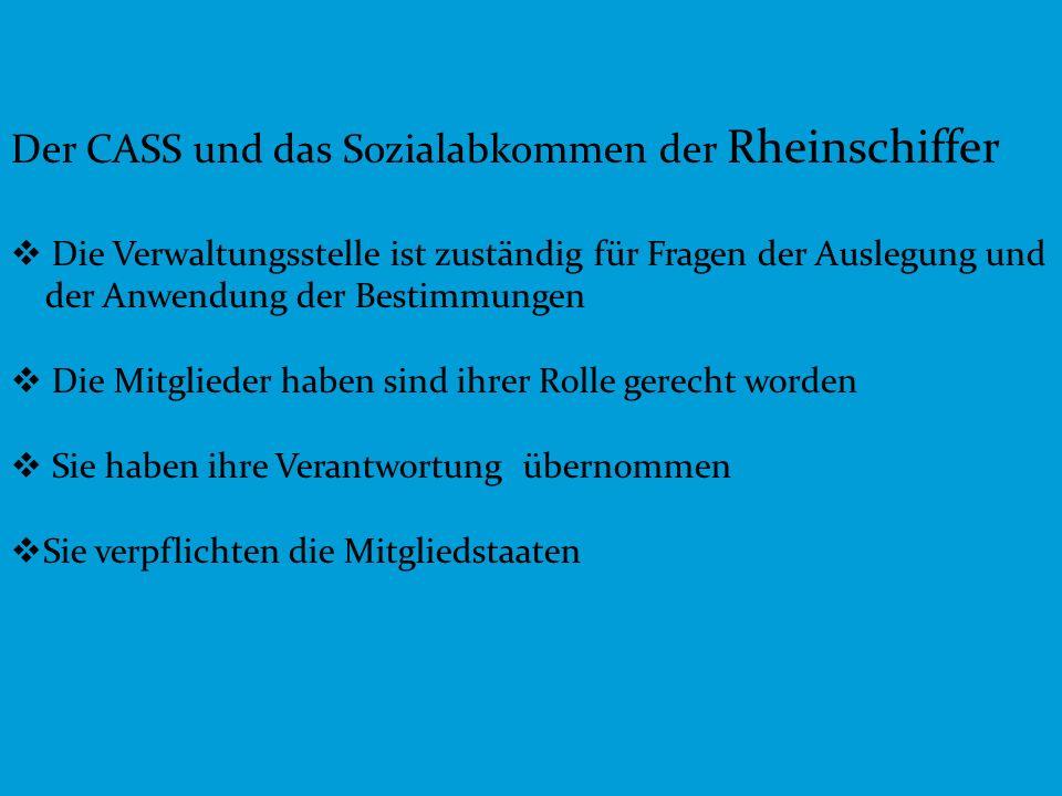 Der CASS und das Sozialabkommen der Rheinschiffer