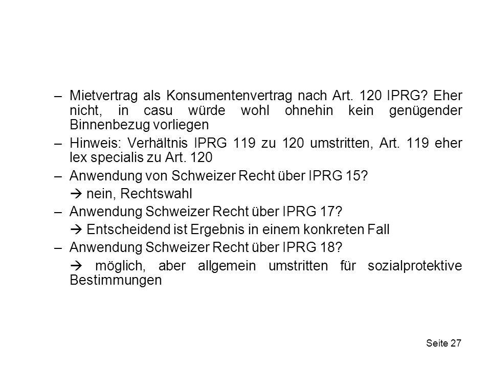 Mietvertrag als Konsumentenvertrag nach Art. 120 IPRG