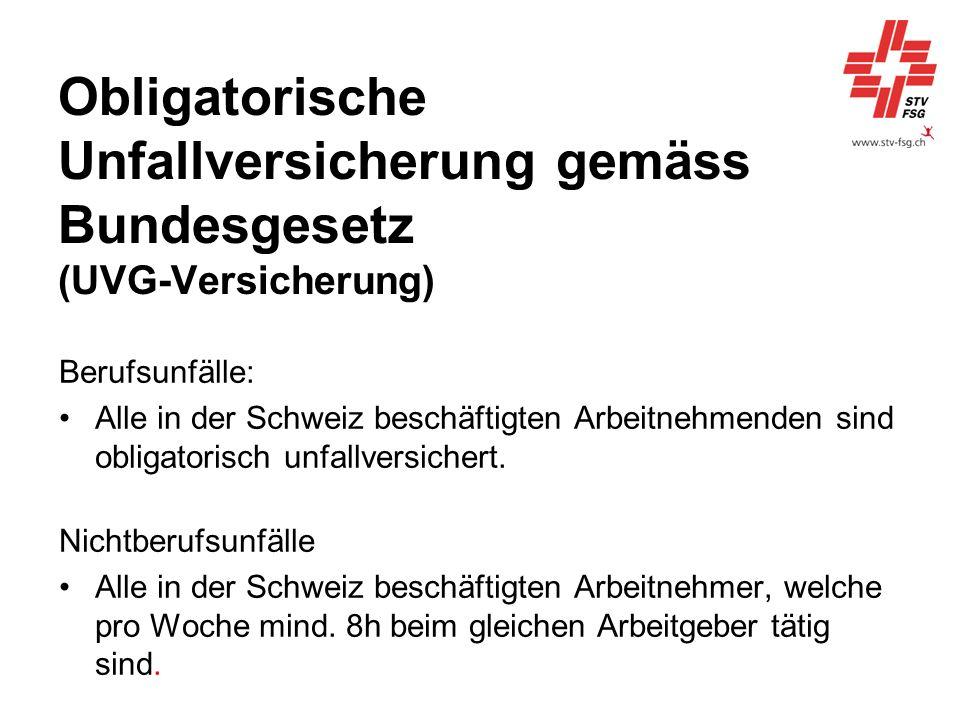 Obligatorische Unfallversicherung gemäss Bundesgesetz (UVG-Versicherung)