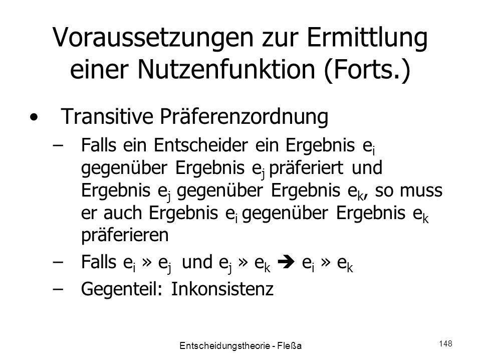 Voraussetzungen zur Ermittlung einer Nutzenfunktion (Forts.)