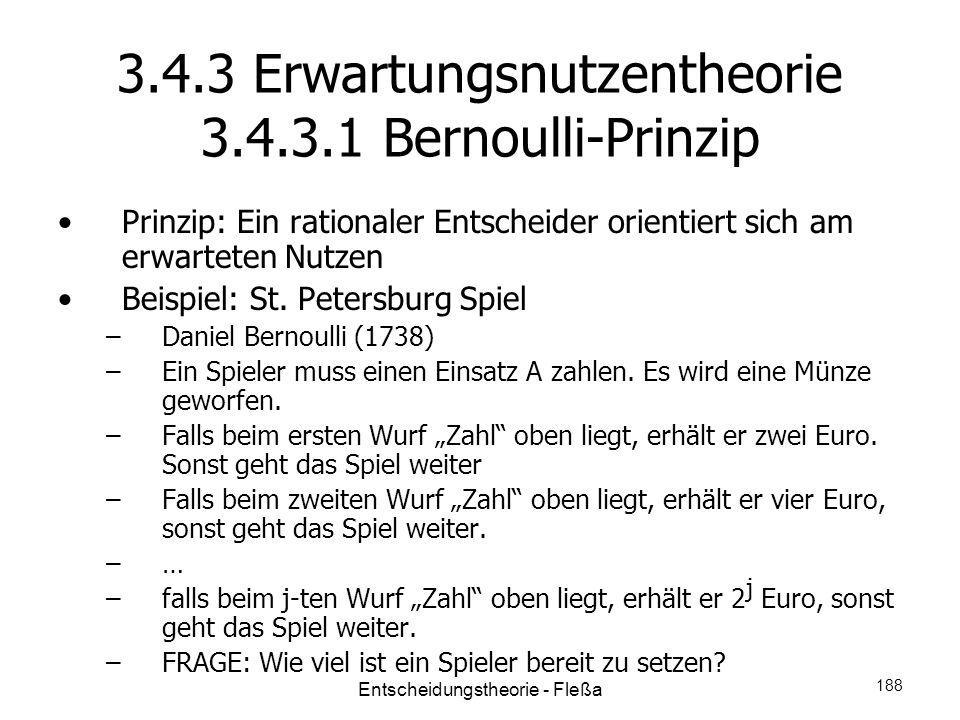 3.4.3 Erwartungsnutzentheorie 3.4.3.1 Bernoulli-Prinzip