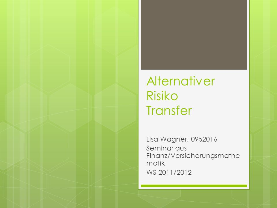Alternativer Risiko Transfer