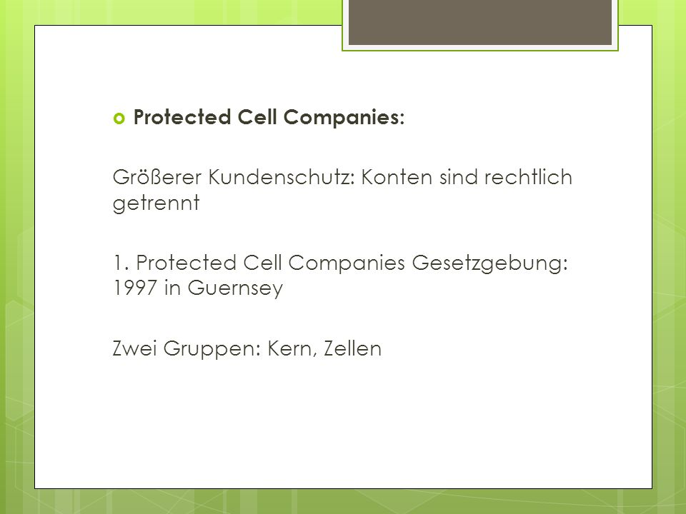 Protected Cell Companies: