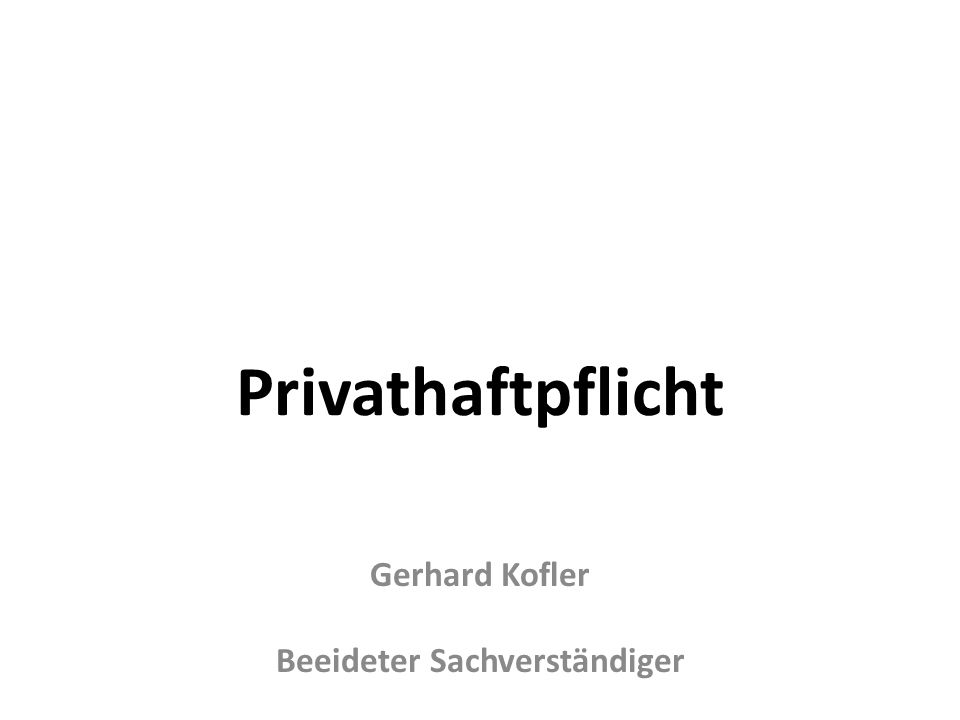 Gerhard Kofler Beeideter Sachverständiger
