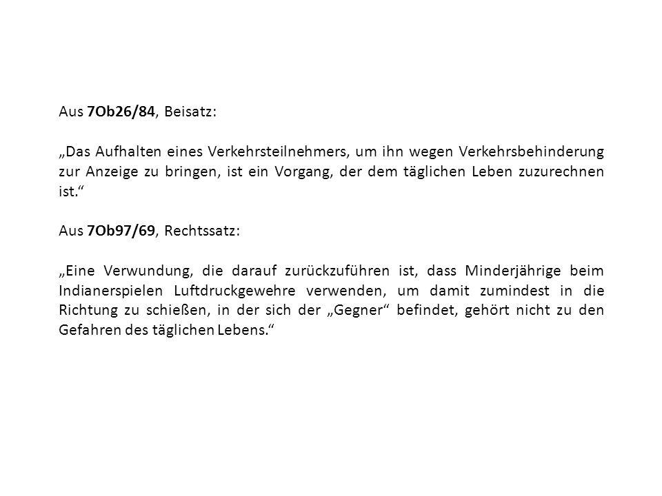 Aus 7Ob26/84, Beisatz: