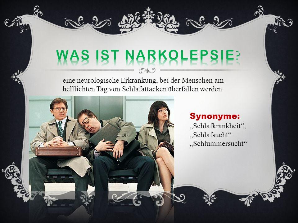 Was ist narkolepsie Synonyme:
