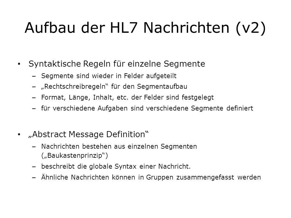 Aufbau der HL7 Nachrichten (v2)