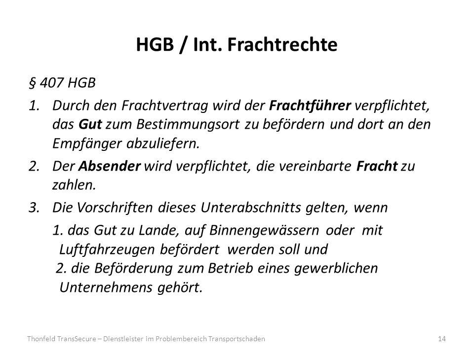 HGB / Int. Frachtrechte § 407 HGB