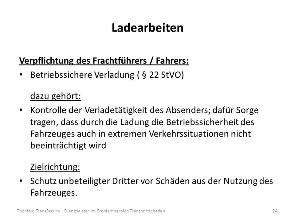 Ladearbeiten Verpflichtung des Frachtführers / Fahrers: