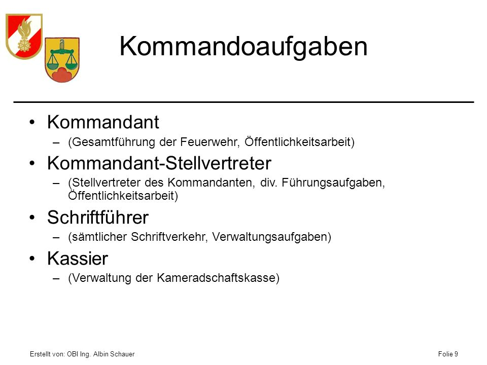 Kommandoaufgaben Kommandant Kommandant-Stellvertreter Schriftführer