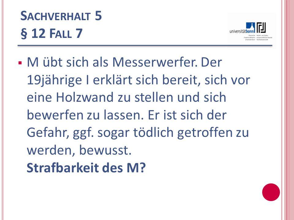 Sachverhalt 5 § 12 Fall 7