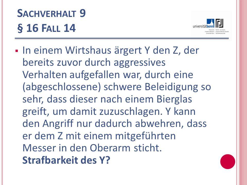 Sachverhalt 9 § 16 Fall 14