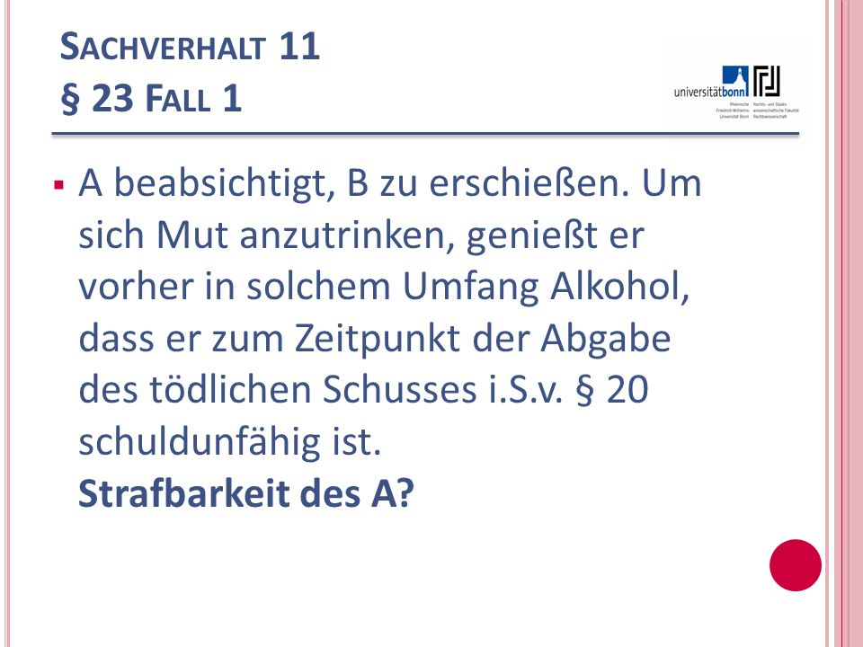 Sachverhalt 11 § 23 Fall 1