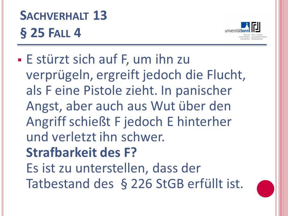 Sachverhalt 13 § 25 Fall 4