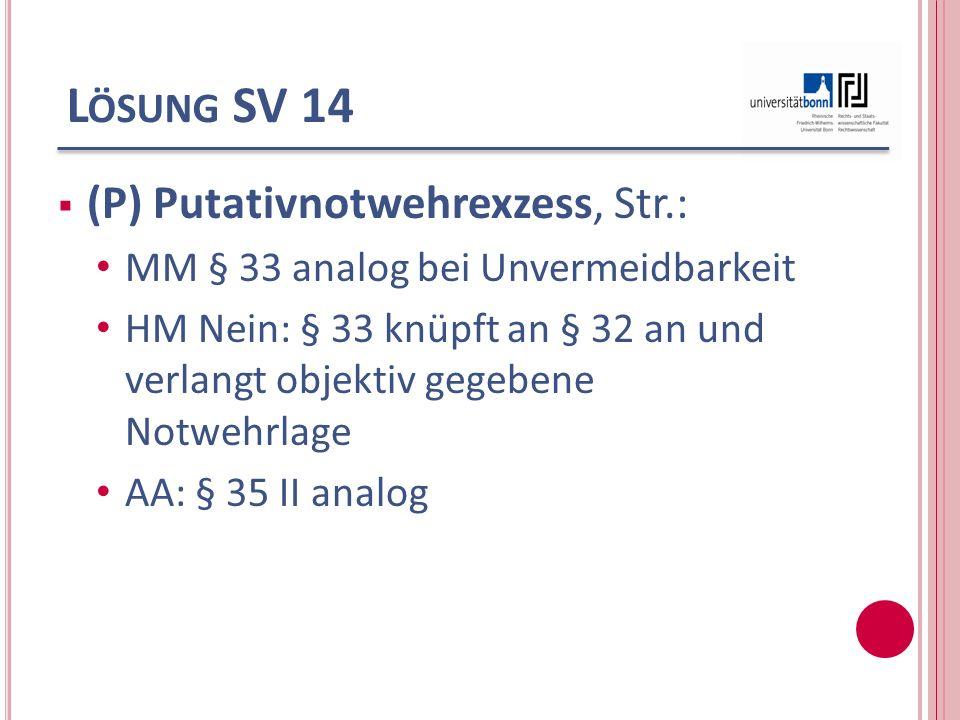 Lösung SV 14 (P) Putativnotwehrexzess, Str.: