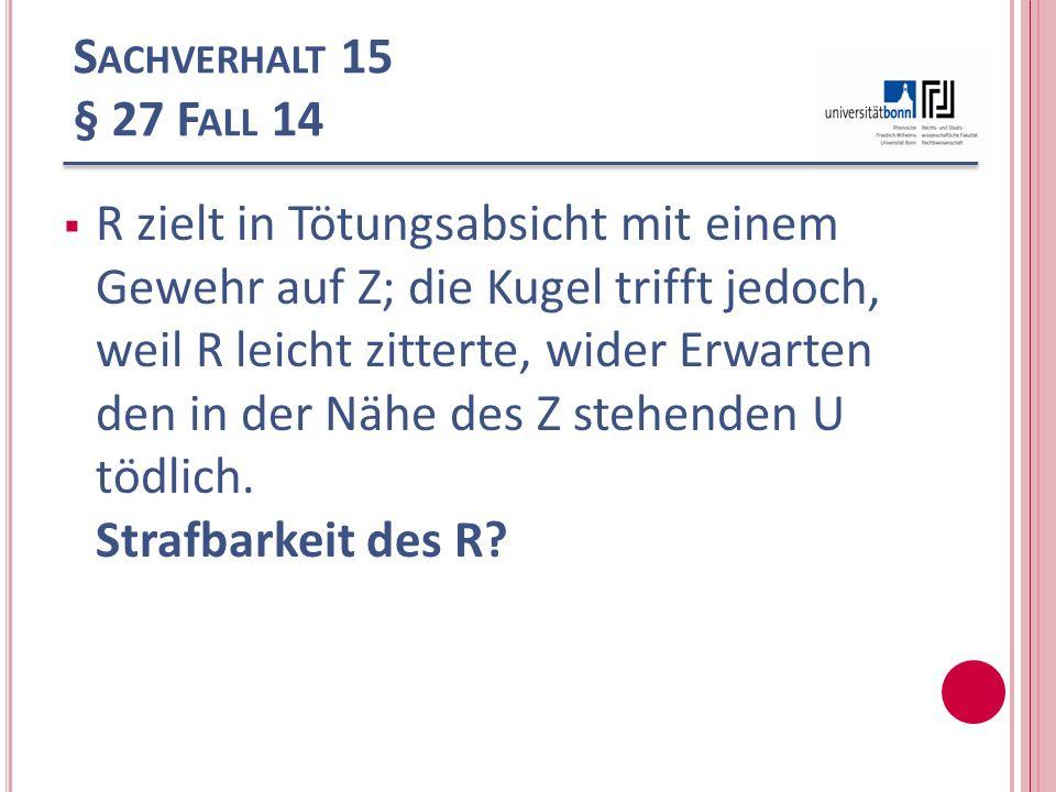 Sachverhalt 15 § 27 Fall 14