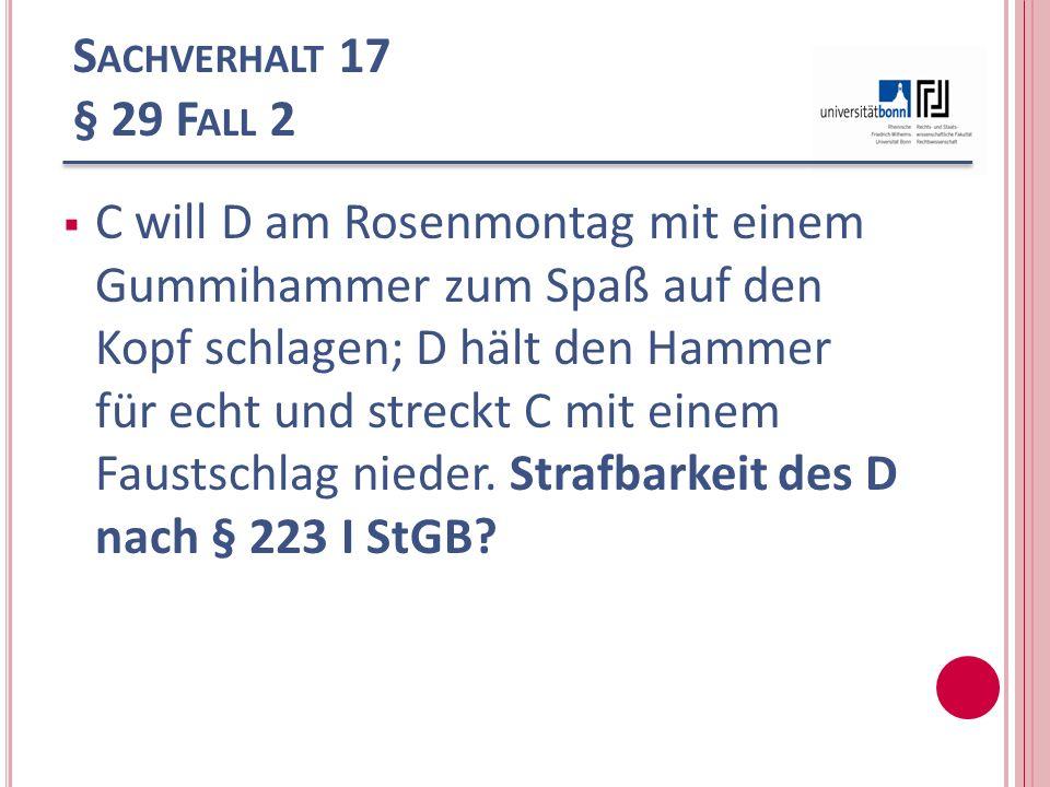 Sachverhalt 17 § 29 Fall 2