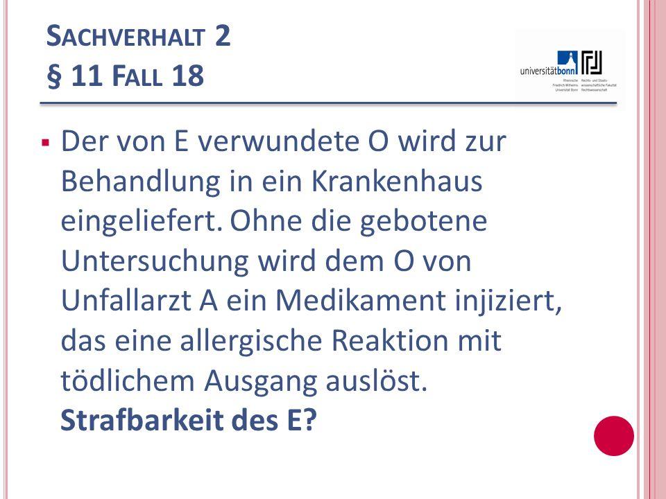 Sachverhalt 2 § 11 Fall 18